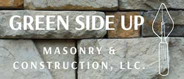 Green Side Up Masonry & Construction LLC